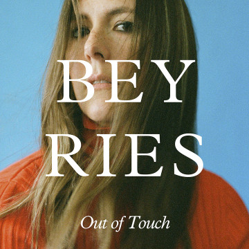 BEYRIES - Out of Touch